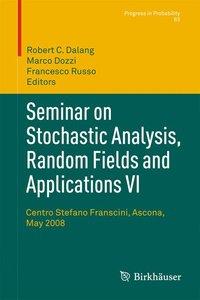 Seminar on Stochastic Analysis, Random Fields and Applications V