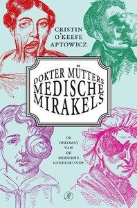 Dokter Mütters medische mirakels / druk 1