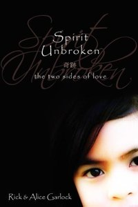 Spirit Unbroken: The Two Sides of Love