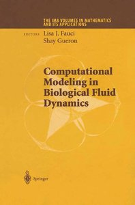 Computational Modeling in Biological Fluid Dynamics