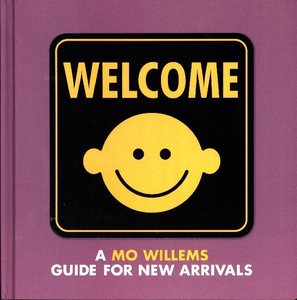 WELCOME A MO WILLEMS GD FOR NE