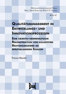 Qualitätsmanagement in Entwicklungs- und Innovationsprozessen
