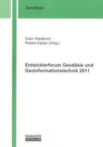 Entwicklerforum Geodäsie und Geoinformationstechnik 2011