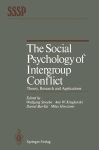 The Social Psychology of Intergroup Conflict