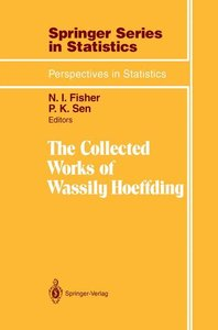 The Collected Works of Wassily Hoeffding