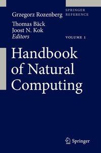 Handbook of Natural Computing. 4 Bände