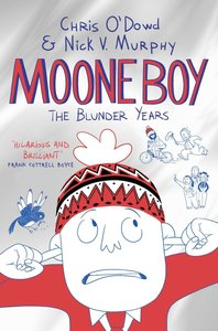 Moone Boy 01. The Blunder Years