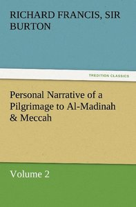 Personal Narrative of a Pilgrimage to Al-Madinah & Meccah - Volu