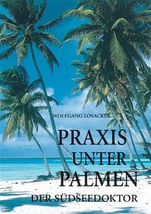 Praxis unter Palmen