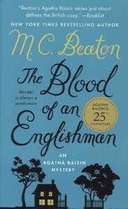 The Blood of an Englishman: An Agatha Raisin Mystery