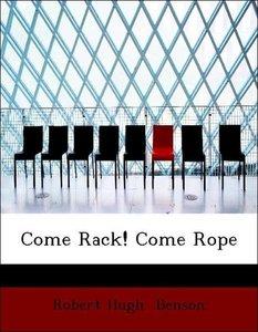 Come Rack! Come Rope