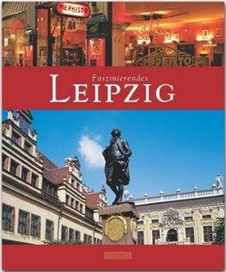 Faszinierendes Leipzig