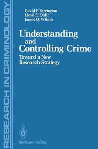Understanding and Controlling Crime