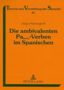 Die ambivalenten PaS¿O-Verben im Spanischen