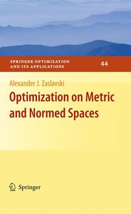 Optimization on Metric and Normed Spaces