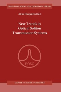 New Trends in Optical Soliton Transmission Systems