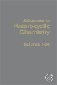 Advances in Heterocyclic Chemistry 104