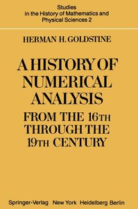 A History of Numerical Analysis from the 16th through the 19th C
