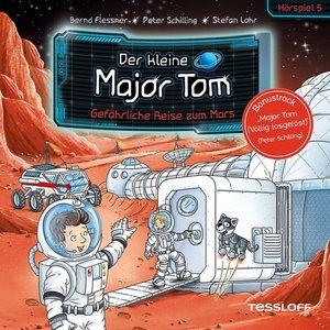 Der kleine Major Tom. Hörspiel 5: Gefährliche Reise zum Mars, 1