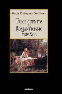 Trece Cuentos del Romanticismo Espaol
