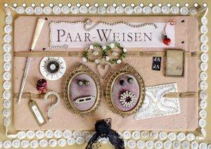 Paar-Weisen (Tischkalender 2019 DIN A5 quer)