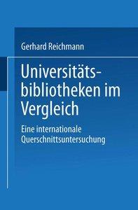 Universitätsbibliotheken im Vergleich