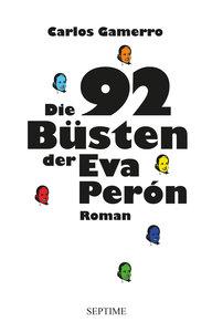 Die 92 Büsten der Eva Perón