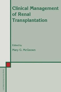 Clinical Management of Renal Transplantation