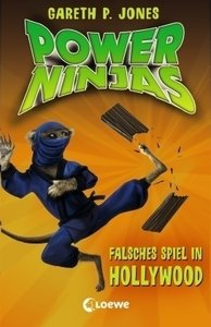 Power Ninjas 04. Falsches Spiel in Hollywood