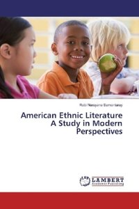American Ethnic Literature A Study in Modern Perspectives