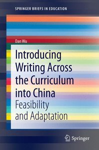 Introducing Writing Across the Curriculum into China