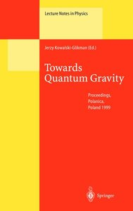 Towards Quantum Gravity