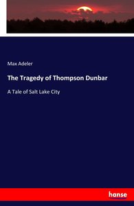 The Tragedy of Thompson Dunbar