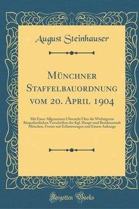 Münchner Staffelbauordnung vom 20. April 1904