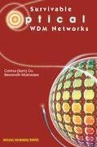 Survivable Optical WDM Networks