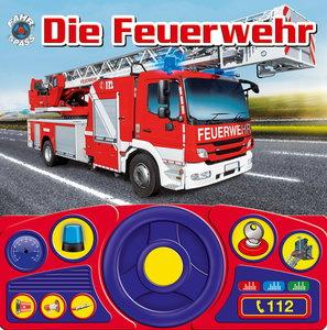 Die Feuerwehr - Lenkradbuch