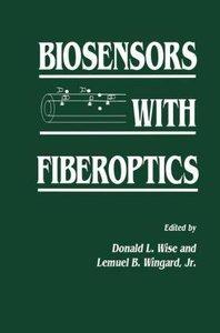 Biosensors with Fiberoptics
