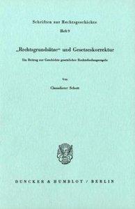 ' Rechtsgrundsätze' und Gesetzeskorrektur