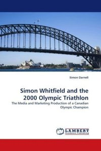 Simon Whitfield and the 2000 Olympic Triathlon