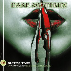 Dark Mysteries-Blutige Regie Folge 16