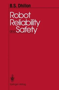 Robot Reliability and Safety