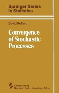 Convergence of Stochastic Processes