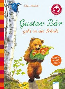 Gustav Bär geht in die Schule (Schreibschrift - lateinische Ausg