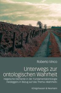 Unterwegs zur ontologischen Wahrheit