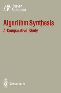 Algorithm Synthesis: A Comparative Study