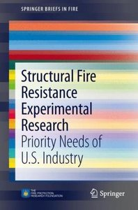 Structural Fire Resistance Experimental Research