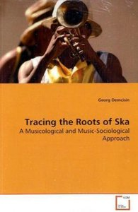 Tracing the Roots of Ska