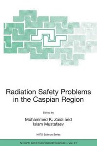 Radiation Safety Problems in the Caspian Region