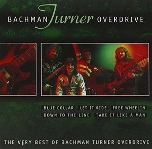 The Very Best Of Bachmann Turner Overdrive