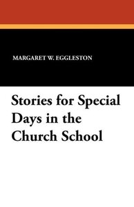 Stories for Special Days in the Church School